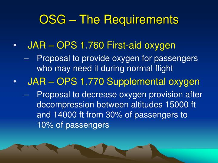 OSG – The Requirements
