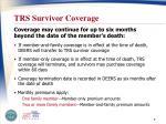 trs survivor coverage