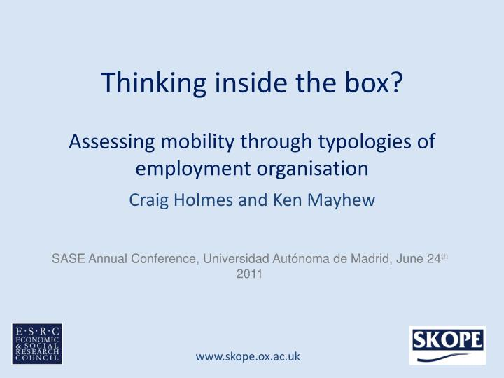 thinking inside the box assessing mobility through typologies of employment organisation n.