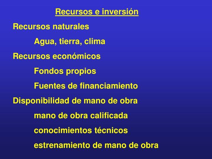 Recursos e inversión