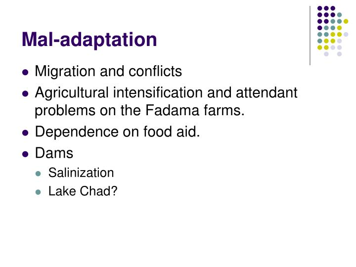 Mal-adaptation