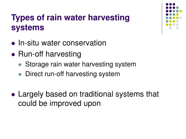 Types of rain water harvesting systems