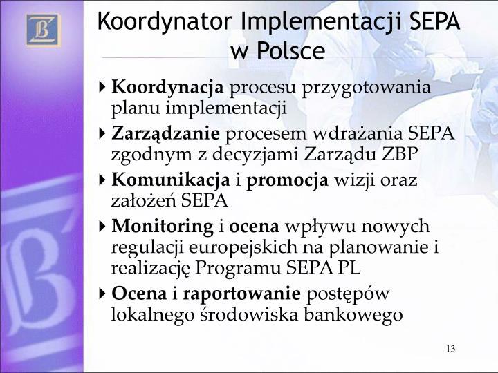 Koordynator Implementacji SEPA