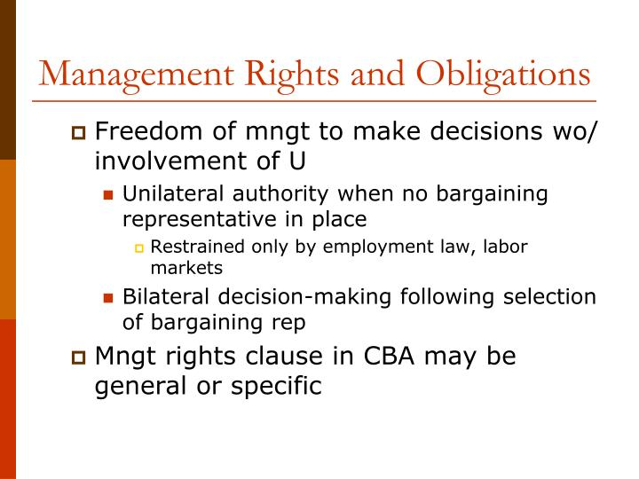 Management Rights and Obligations