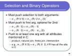 selection and binary operators