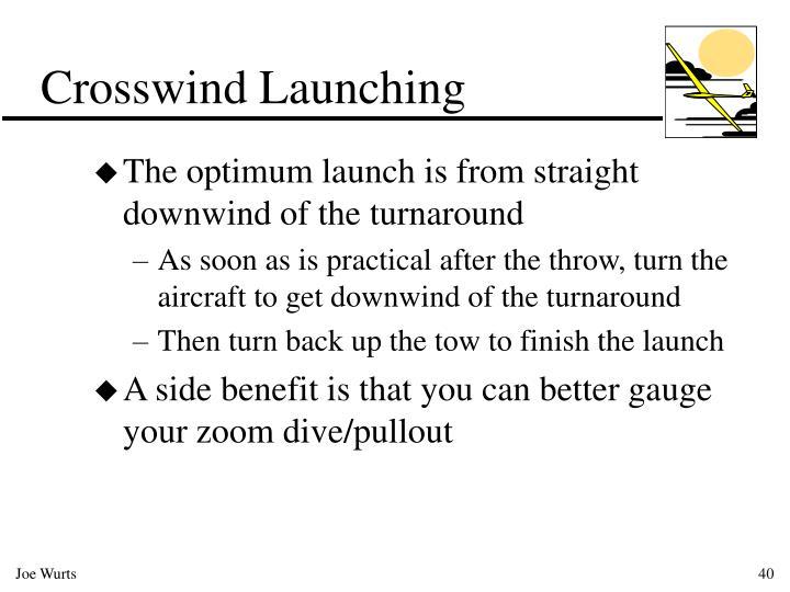 Crosswind Launching