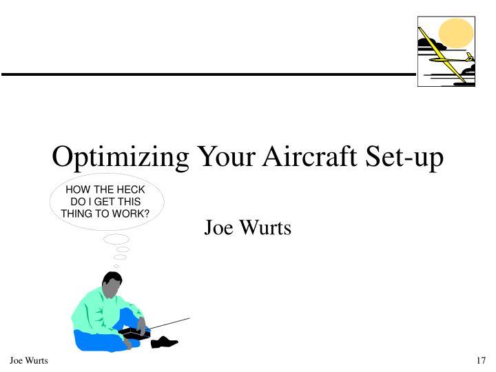Optimizing Your Aircraft Set-up