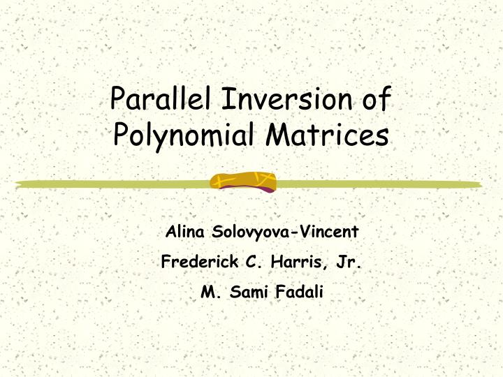 parallel inversion of polynomial matrices n.