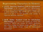 representing characters in memory
