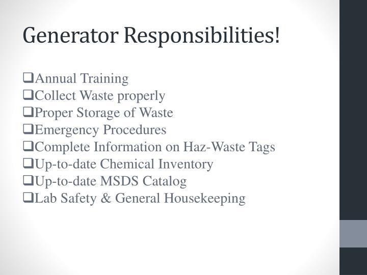 Generator Responsibilities!