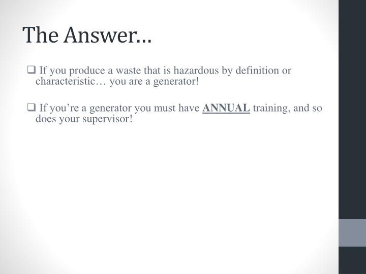 The Answer…
