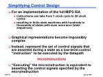 simplifying control design