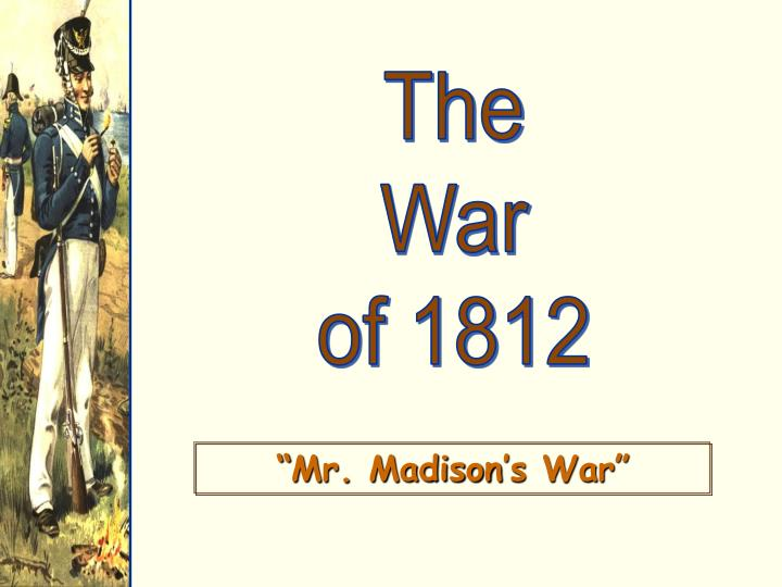the war of 1812 5 essay