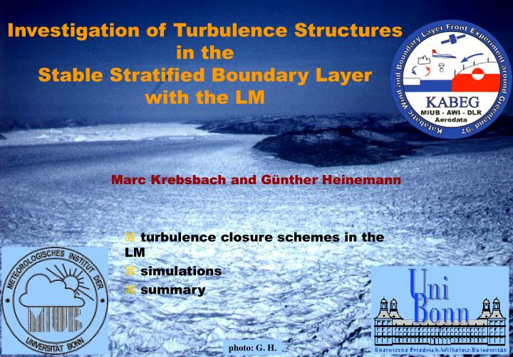 investigation of turbulence structures in the stable stratified boundary layer with the lm n.