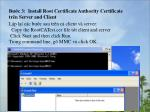 b c 3 install root certificate authority certificate tr n server and client
