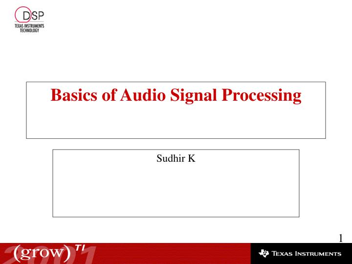 PPT - Basics of Audio Signal Processing PowerPoint Presentation - ID