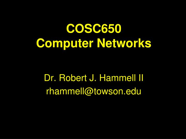 cosc650 computer networks n.