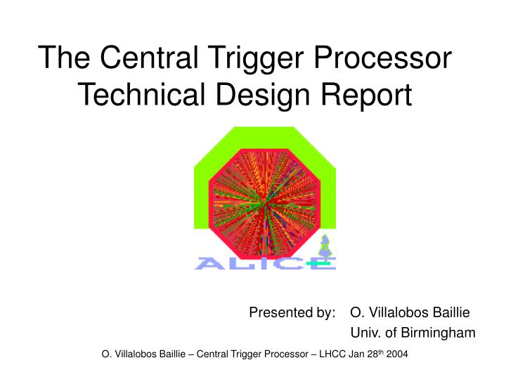 the central trigger processor technical design report