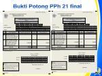 bukti potong pph 21 final
