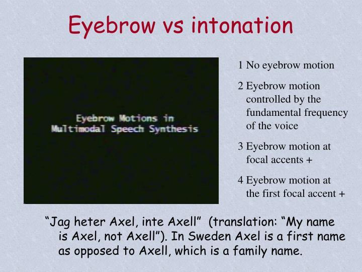 Eyebrow vs intonation
