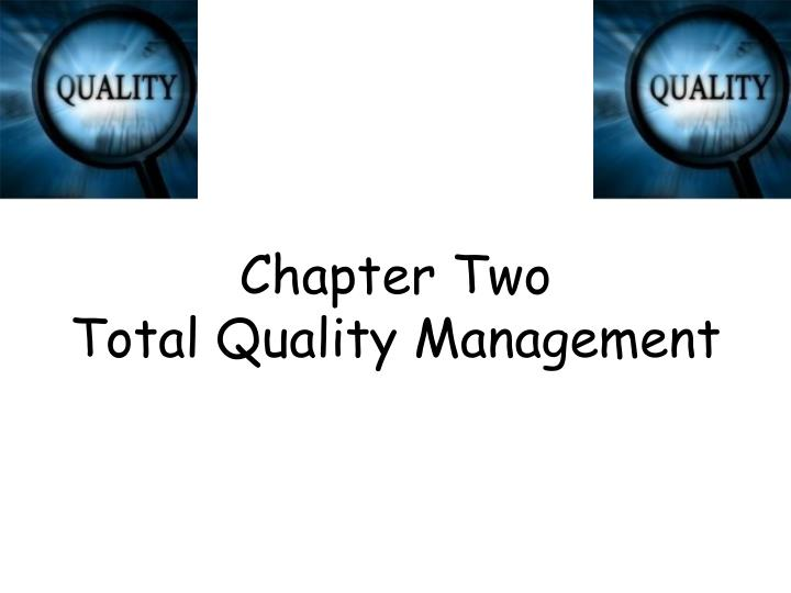 chapter two total quality management n.