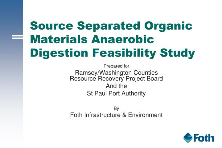 source separated organic materials anaerobic digestion feasibility study n.