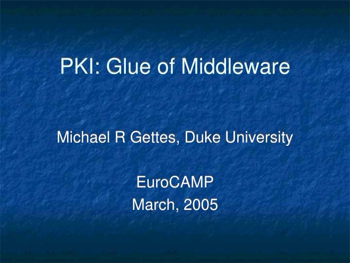 pki glue of middleware n.