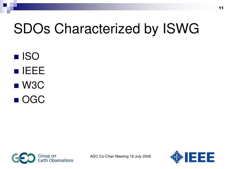 SDOs Characterized by ISWG