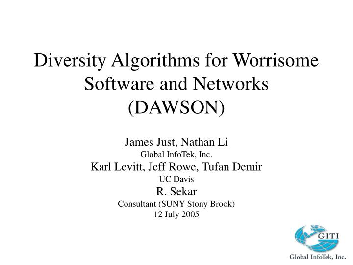 diversity algorithms for worrisome software and networks dawson n.