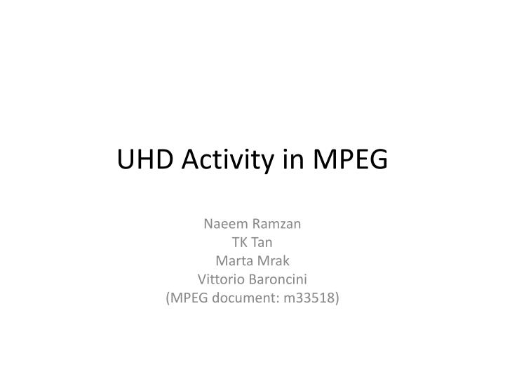 uhd activity in mpeg n.