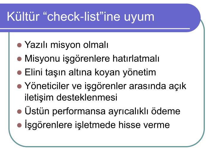 """Kültür """"check-list""""ine uyum"""