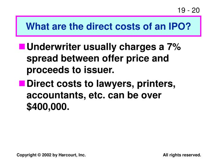 What are the direct costs of an IPO?