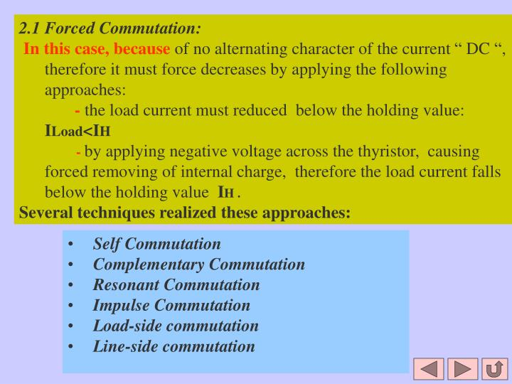 2.1 Forced Commutation: