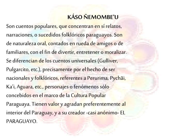 KÁSO ÑEMOMBE'U
