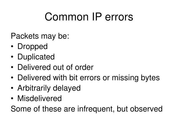 Common IP errors