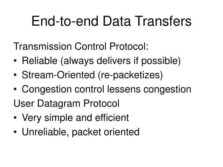 End-to-end Data Transfers