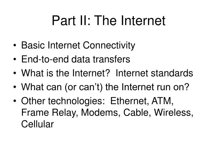Part II: The Internet