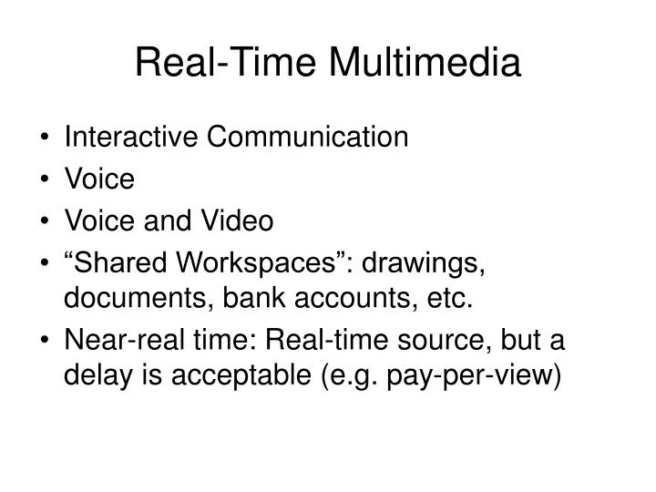 Real-Time Multimedia