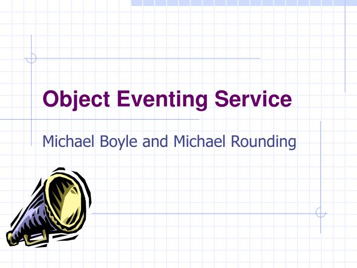 object eventing service n.