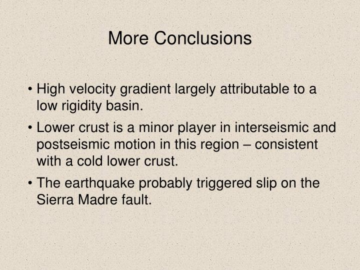 More Conclusions