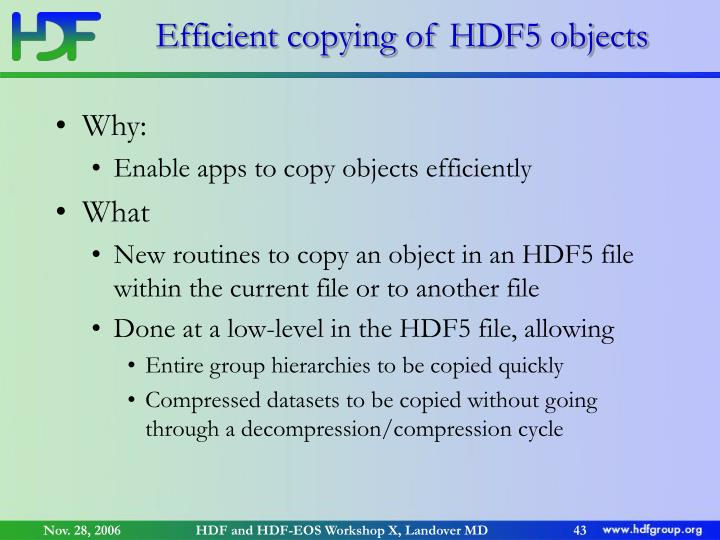 Efficient copying of HDF5 objects