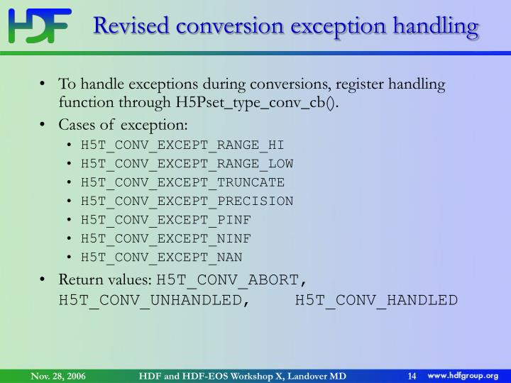 Revised conversion exception handling