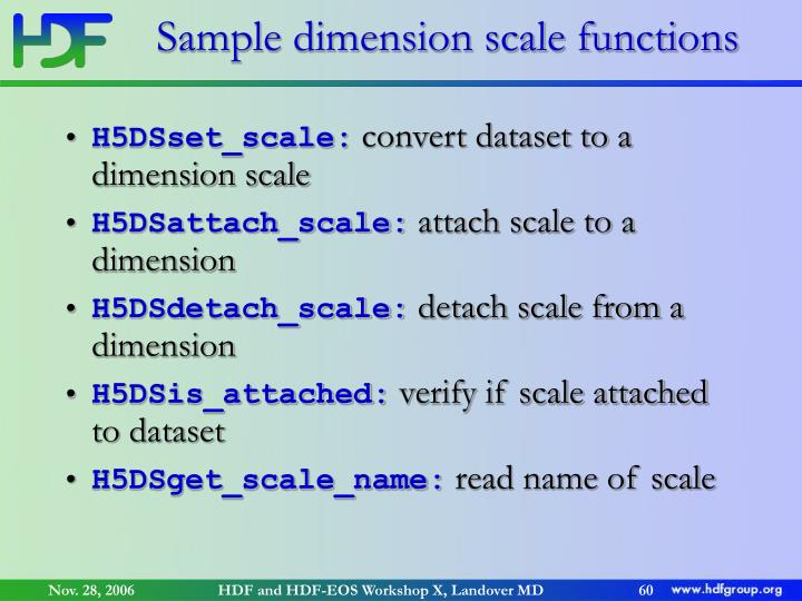 Sample dimension scale functions