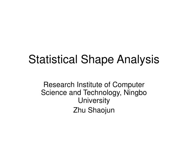 statistical shape analysis n.