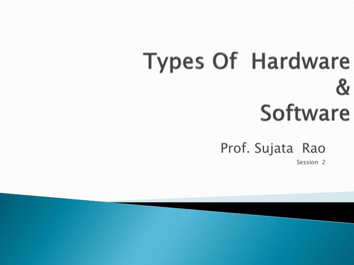 types of hardware software n.