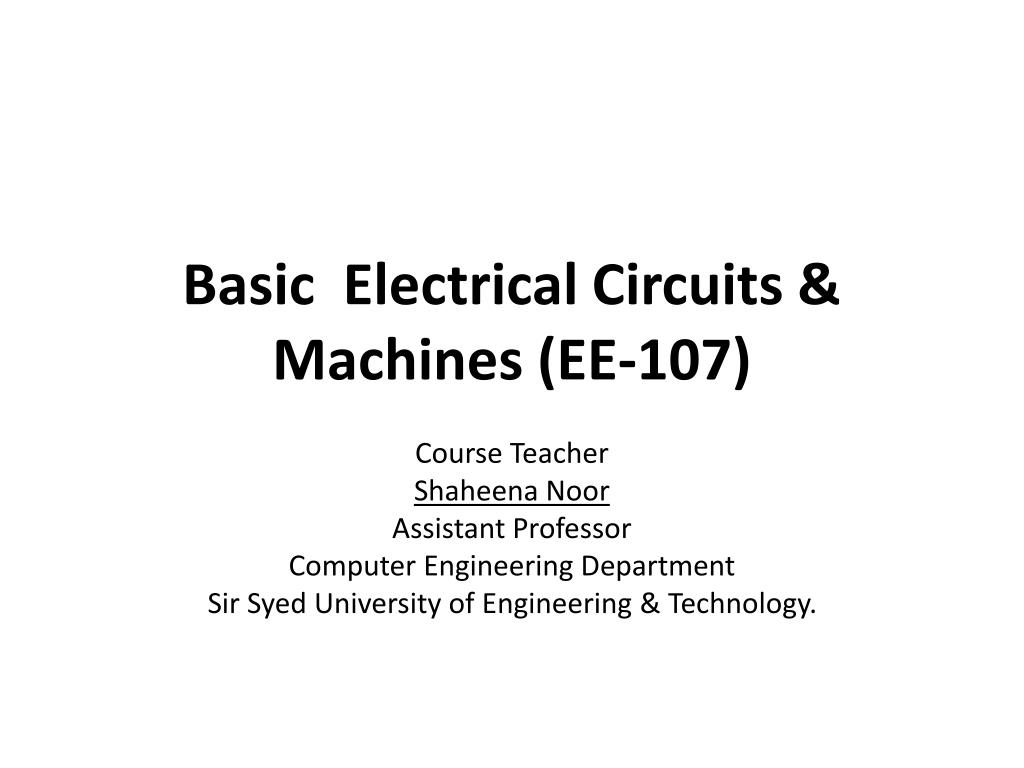 ppt basic electrical circuits machines ee 107 powerpoint rh slideserve com