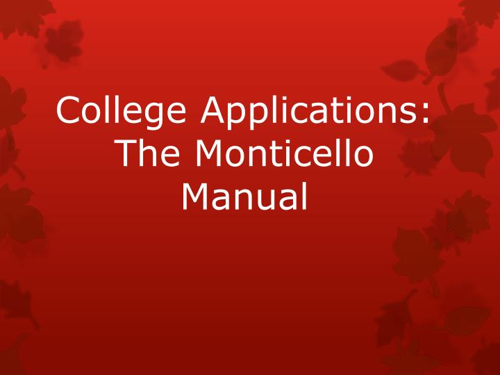 College applications the monticello manual