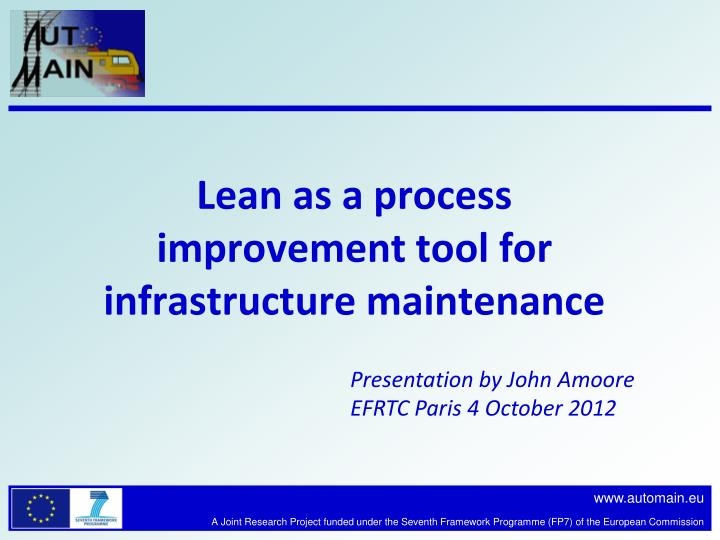 lean as a process improvement tool for infrastructure maintenance n.