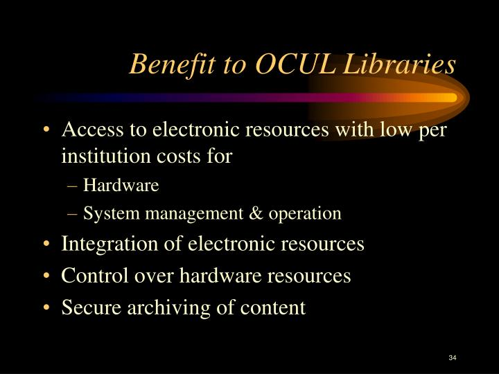 Benefit to OCUL Libraries