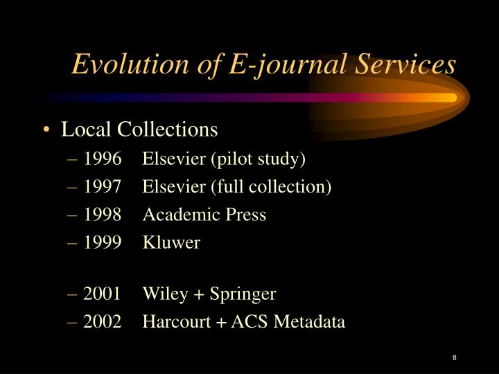 Evolution of E-journal Services